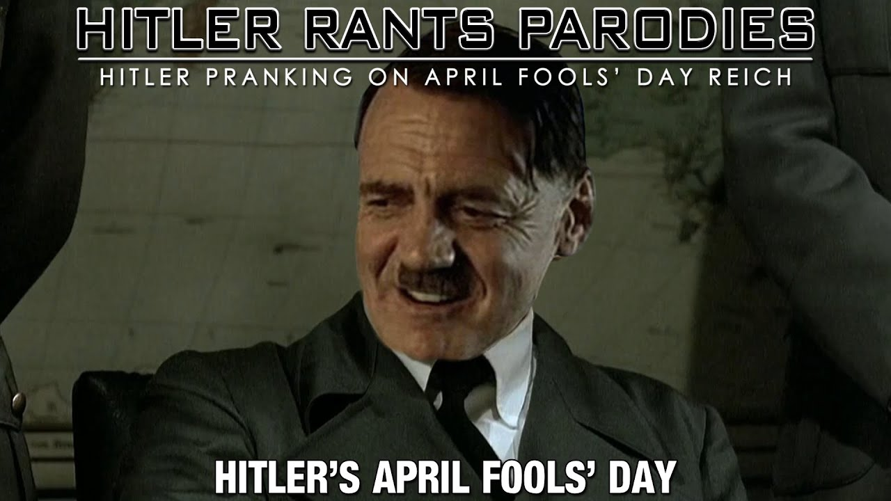Hitler's April Fools' Day