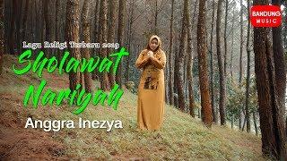 Sholawat Nariyah - Anggra Inezya [Official Bandung Music]