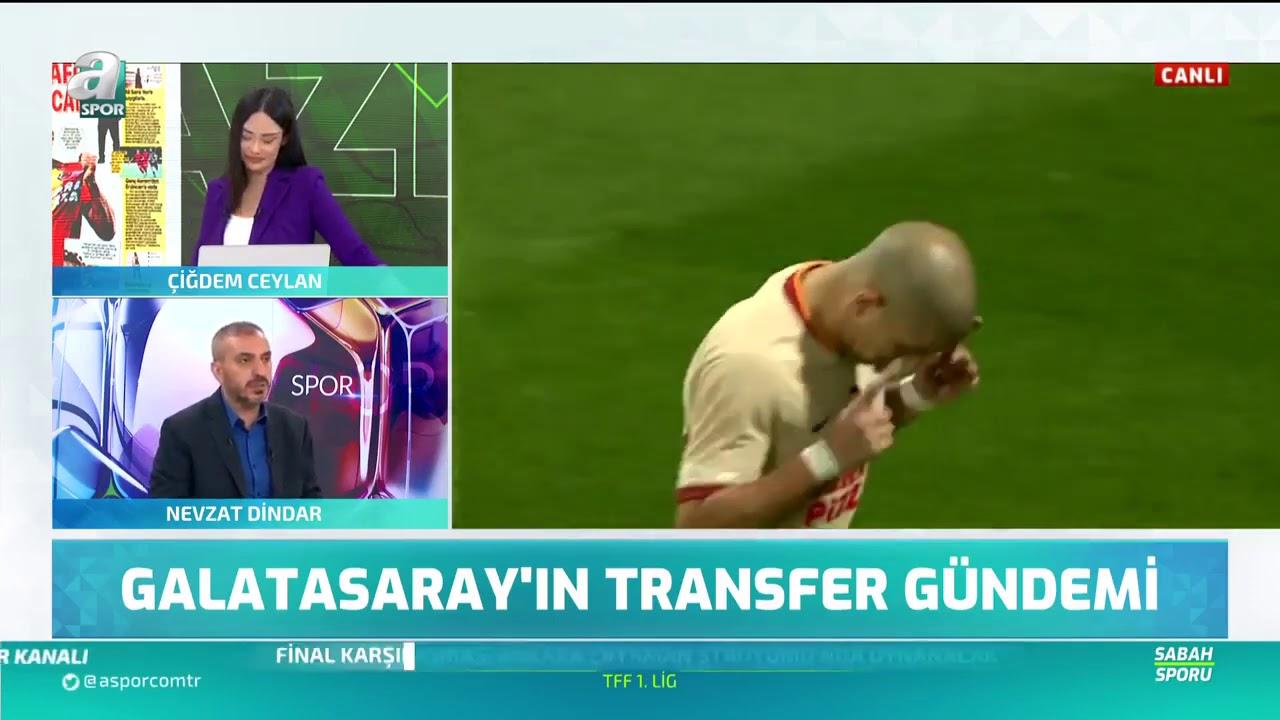Nevzat Dindar_ Arda Turan, Jübilesini Galatasaray'da Yapacak _ Sabah Sporu _ 30.07.2020