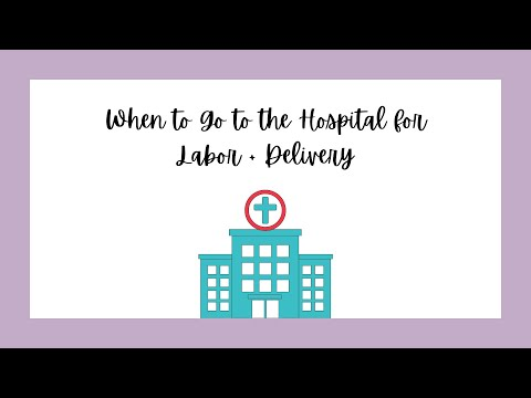 When to Go to the Hospital for Labor + Delivery