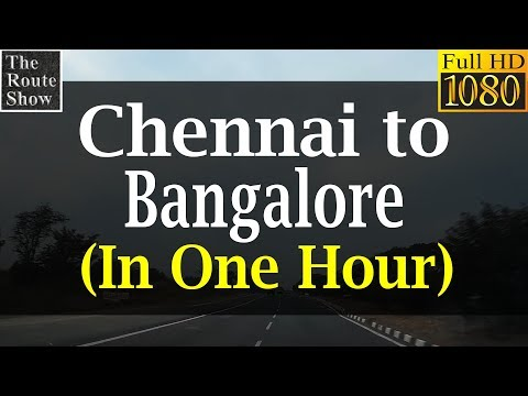 Chennai to Bangalore at 300kmph(simulated through timelapse)