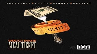 gucci mane meal ticket full album new 2016
