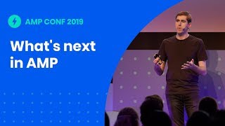 What's next in AMP (AMP Conf '19)