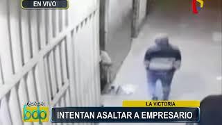 La Victoria: Cámaras captaron intento de asalto a un empresario