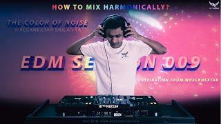 DJ MIX| EDM SESSION 009 | WRECKNEXTAR | SRILANKA