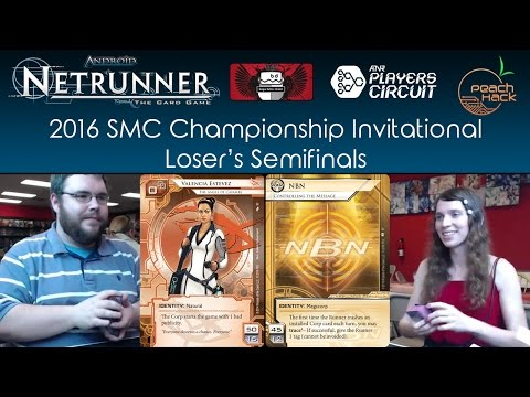 Netrunner - Valencia vs. NBN: Controlling the Message - 2016 SMC Championship - Loser's Semifinals