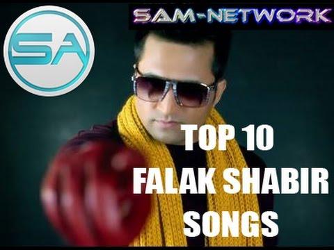 TOP 10 Falak SHABIR SONGS