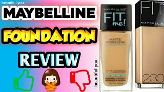 Maybelline Fit Me Foundation Review : Maybelline Fit me matte foundation natural buff 230 price