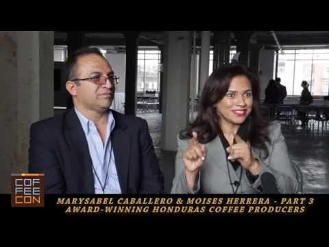 Marysabel Caballero & Moises Herrera Honduras Coffee Producers Coffee Con Interview Part 3