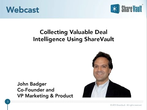 Collecting Valuable Deal Intelligence Using ShareVault