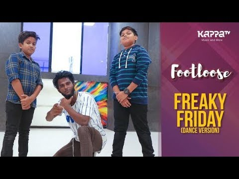 Freaky Friday(Dance Version) - Jeswin, Aryan & Ajay - Footloose - Kappa TV