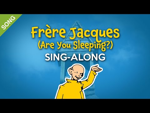 Frère Jacques (Are You Sleeping?) | Nursery Rhymes | Children Songs  [Sing-Along with Lyrics]