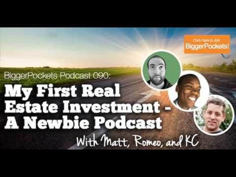 Your First Real Estate Investment | BiggerPockets Podcast #90