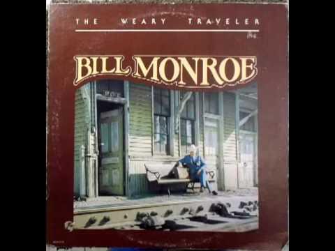 The Weary Traveler [1976] - Bill Monroe