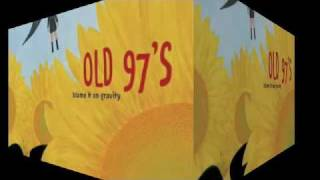 Watch Old 97s The Fool video