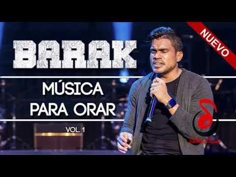 Barak - 1H de Música para ORAR