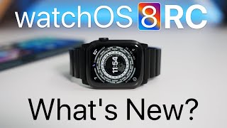 watchOS 8 RC is Out! - What's New?