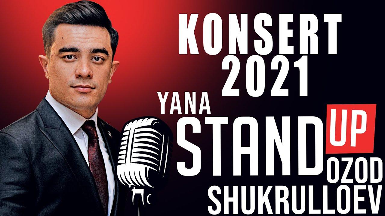 OZOD SHUKURULLOYEV YAKKAXON KONSERTI - YANA STAND UP - скачать с YouTube бесплатно