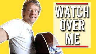 Watch Over Me Bernard Fanning Guitar Lesson   Tutorial #71