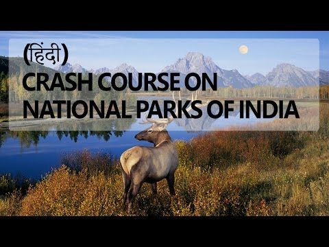 [Hindi] Crash Course on National Parks of India for UPSC CSE