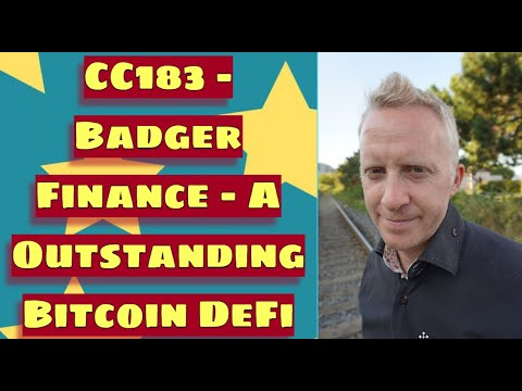 CC183 - Badger Finance - A Outstanding Bitcoin DeFi Project