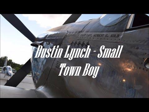 Small Town boy by Dustin Lynch
