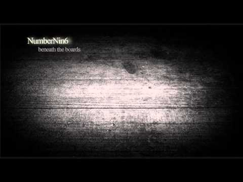 NumberNin6 - Beneath The Boards [free download]