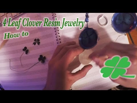 Four Leaf Clover Resin Jewelry How to