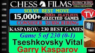 Kasparov: 230 Best Games (#5 of 230): Tseshkovsky Vitaly vs. Garry Kasparov