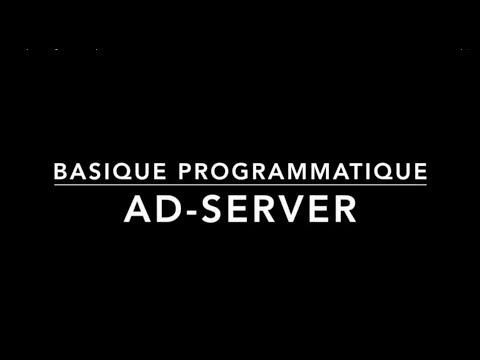 Basique Programmatique 1 : Ad-Server. Interview Adventori Janvier 2018