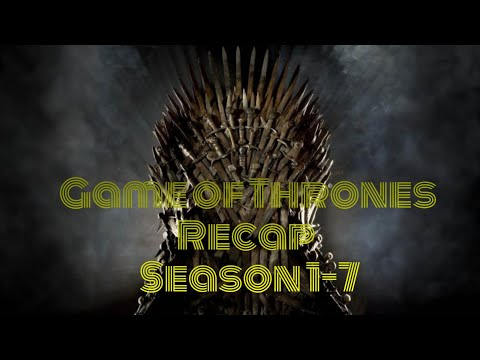 Game Of Thrones Brief Story Recap From Season 1-7 With Subtitles