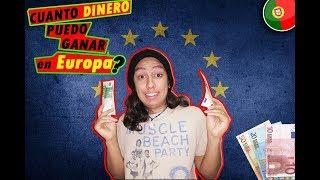 Cuanto Dinero puedes ganar en EUROPA? (PORTUGAL 2019)