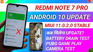 OFFICIAL INDIA - REDMI NOTE 7 PRO ANDROID 10 | BATTERY DRAIN, CAMERA, REDMI NOTE 7 PRO MIUI 11.0.2.0