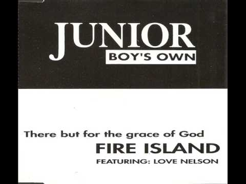 Fire Island - There but for the Grace of God (Original Mix)