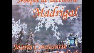 MADRIGAL - Vine Craciunul pe sara