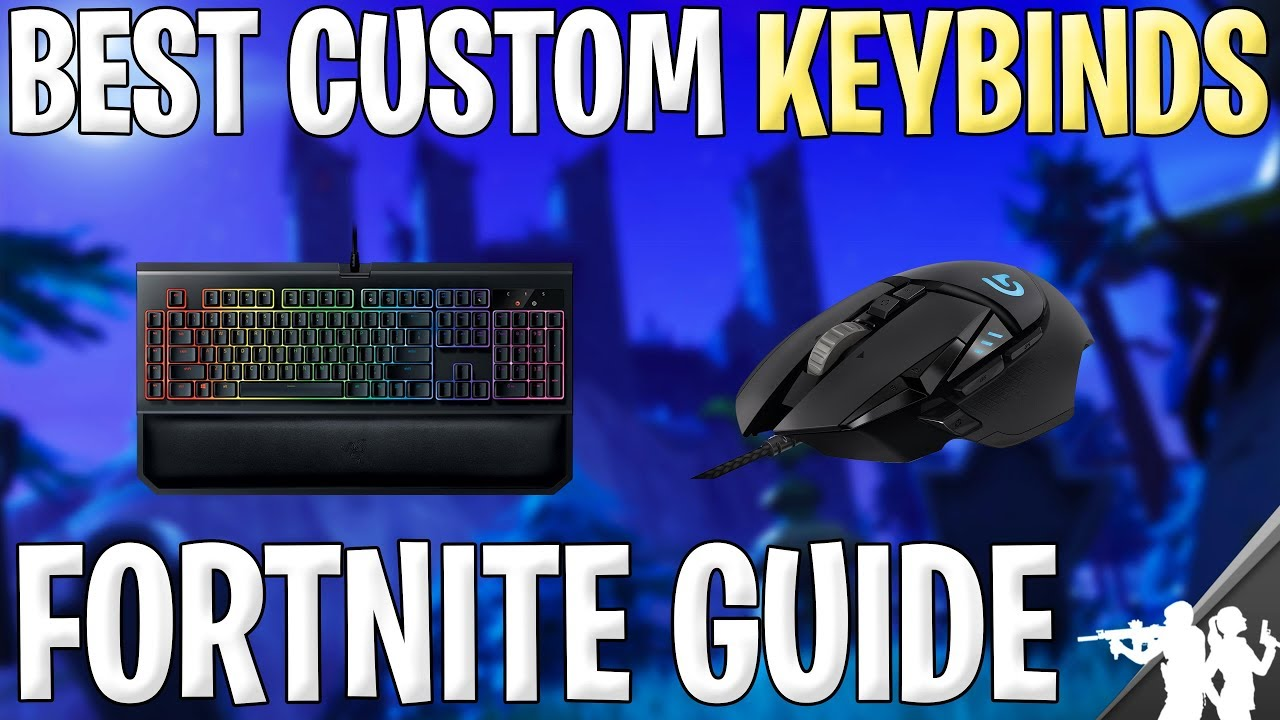 2018 Best Custom Fortnite Keybinds for Beginners | How to Become a Better  Builder on PC | Season 6