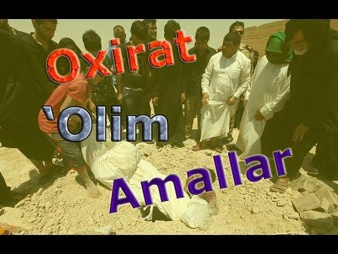 Abdullox domla - Oxirat-'Olim-Amallar xaqida. Абдуллох домла - Охират-'Олим-Амаллар хақида.