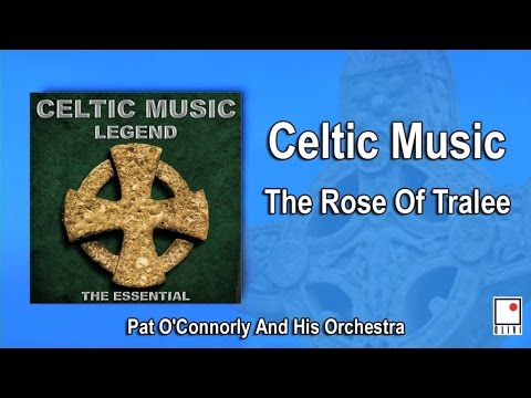 Celtic Music & Irish Music - The Rose Of Tralee - Single - Best of Pat O'Connorly and His Orchestra