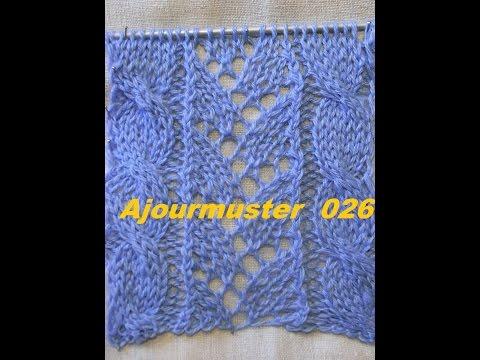 Ajourmuster m.Zopfmuster 026*Muster Stricken*Muster für Pullover*Mütze*Tutorial Handarbeit Kreativ