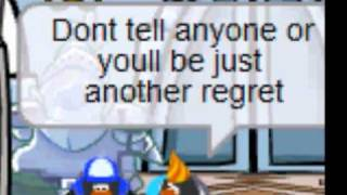 Dirty Little Secret - Club Penguin