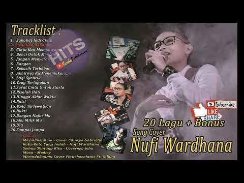 The Best ACCOUSTIC COVER SONGS - NUFI WARDHANA 20 Lagu Cover Terbaik Pilihan