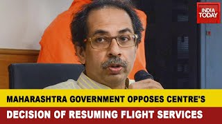 Maharashtra Opposes Centre's Decision; Can't Restart Flight Operations, Says Maharashtra Government