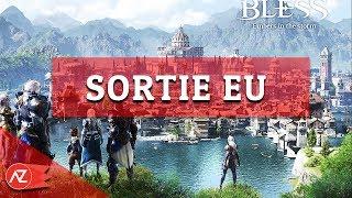 Bless Online - Sortie Europe Steam - Actu MMORPG