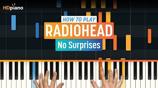 How to Play No Surprises by Radiohead | HDpiano (Part 1) Piano Tutorial