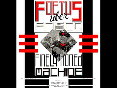 Foetus uber Frisco  Finely honed machine 12 audio only