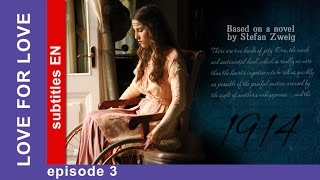 love for Love - Episode 3. Russian TV Series. StarMedia. Historical Melodrama. English Subtitles