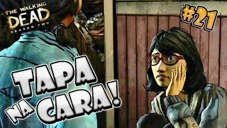 Apanha pra ficar Esperta #21  - The Walking Dead Season Two