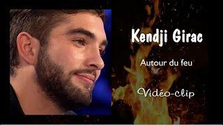 Kendji Girac - Autour du feu (Vidéo-clip)