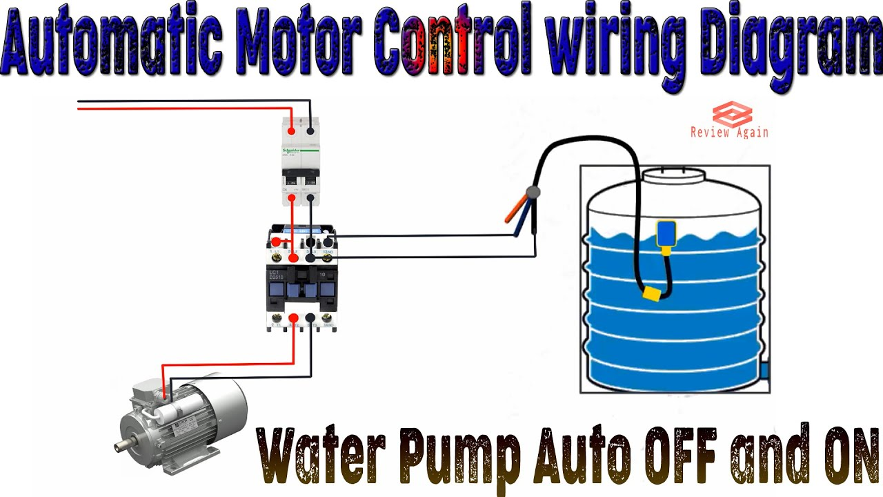 Automatic Motor Control wiring Diagram   Automatic Water Pump Control    Water Pump Auto Off and ON - YouTubeYouTube