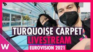 Eurovision 2021: Livestream - Turquoise Carpet